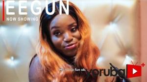 Eegun (2021 Yoruba Movie)