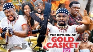 The Return Of Gold Casket Season 4