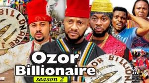 Ozor Billionaire Season 2