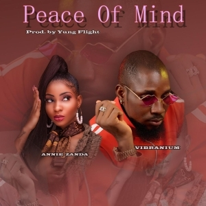 "Vibranium - ""Peace Of Mind"" ft. Annie Zanda"