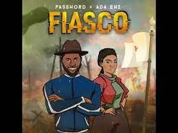 Password – Fiasco ft. Ada Ehi