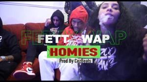 Fetty Wap – Homies (Video)