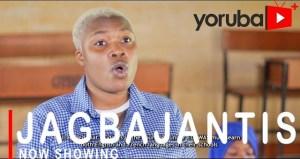 Jagbajantis (2021 Yoruba Movie)