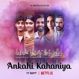 Ankahi Kahaniya (2021) (Hindi)