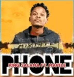 King Salama – Phone ft. Mapele