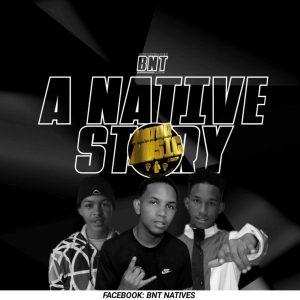 BNT Natives – Love Me (Vocal Mix)