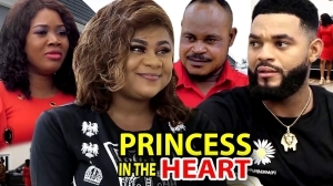 Princess In Heart (2021 Nollywood Movie)