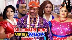 Billionaire King And His Wives Season 3