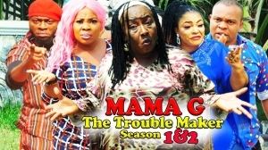 Mama G The Trouble Maker Season 2