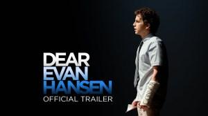 Dear Evan Hansen (2021) - Official Trailer