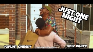 Video: Xploit Comedy – Just One Night
