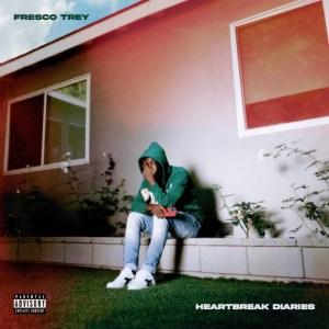 Fresco Trey - Fresh Off A Heartbreak
