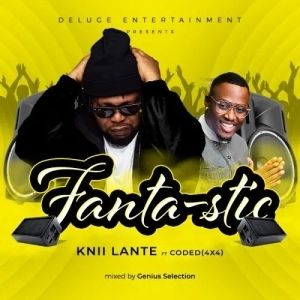 Knii Lante – Fantastic Ft. Coded 4X4