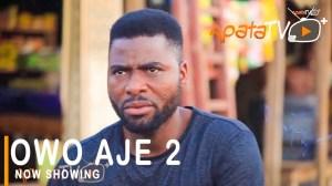 Owo Aje Part 2 (2021 Yoruba Movie)