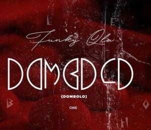 Funky Qla – Dombolo Vol. 1 Mix