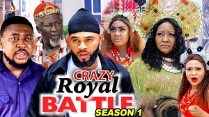 Crazy Royal Battle (2020 Nollywood Movie)