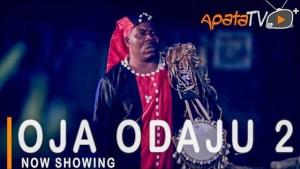 Oja Odaju Part 2 (2021 Yoruba Movie)