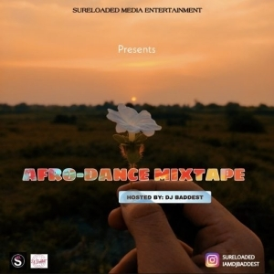 DJ Baddest – Afro Dance Mixtape