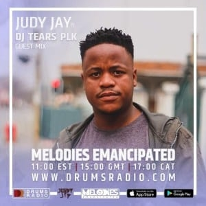 DJ Tears PLK – Melodies Emancipated (Guest Mix)