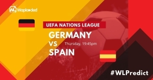 #WLPREDICT & WIN: Germany vs Spain [ UEFA Nations League] 02-September-2020