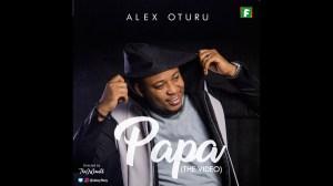 Alex Oturu – Papa (Video)