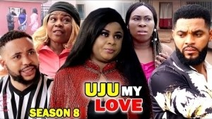 Uju My Love Season 8