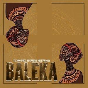 Techno Bros – Baleka Ft. Miss Twaggy