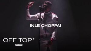 NLE Choppa - Quiet Storm Freestyle (Video)
