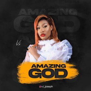 Vivian Joseph – Amazing God