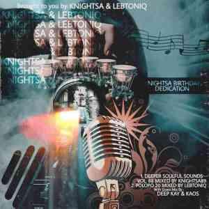 KnightSA89 & Deep Sen – Deeper Soulful Sounds Vol.88 (Special Birthday Mix)