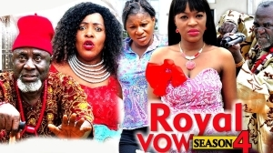 Royal Vow Season 4