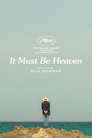 It Must Be Heaven (2019) (Movie)