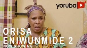 Orisa Eniwunmide Part 2 (2021 Yoruba Movie)