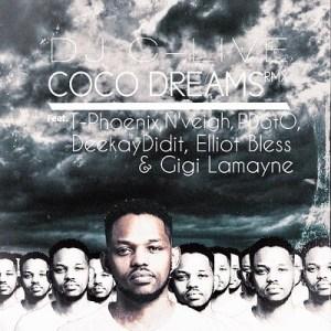 DJ C-Live – Coco Dreams (Remix) Ft. T Phoenix, N'Veigh, PdotO, DeekayDidit, Elliot Bless & Gigi Lamayne