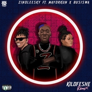 Zinoleesky ft.Mayorkun & Busiswa – Kilofeshe (Remix)