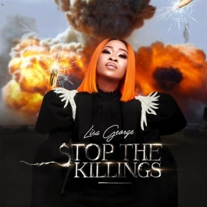 Lisa George – Stop The Killings