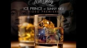 Download Video (Mp4+3Gp): Ice Prince Featuring Sunny Neji - Whiskey