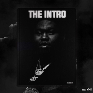 Young Chop - The Intro X Young Godfather (Album)