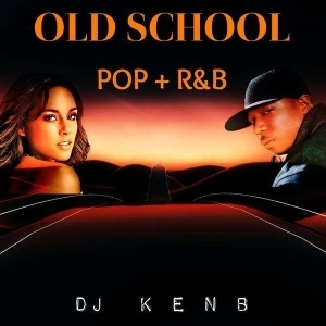 DJ KenB – Foreign Old School Pop & R&B (2000 – 2005) Mixtape