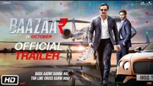 Baazaar (2018) (Official Trailer)