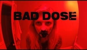 Bad Dose (2019) (Official Trailer)