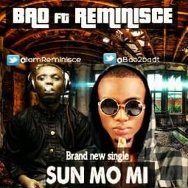 Bao - Sun mo mi ft Reminisce