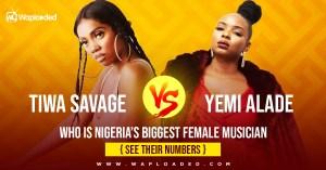 Tiwa Savage VS Yemi Alade who is Nigeria