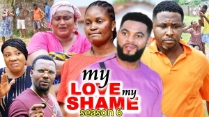My Love My Shame Season 6