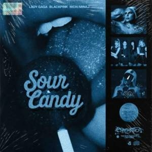 Lady Gaga & BLACKPINK – Sour Candy Ft Nicki Minaj