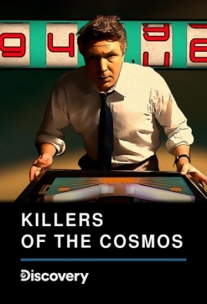 Killers of the Cosmos S01E01