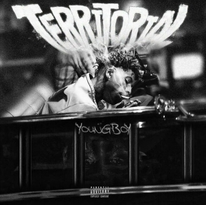 NBA Young Boy – Territorial