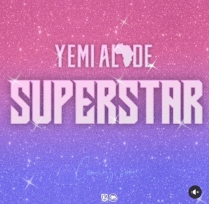 Yemi Alade – Superstar (Snippet)