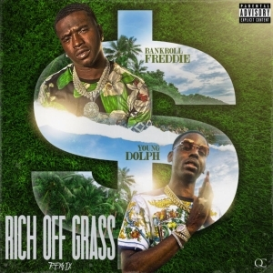 Bankroll Freddie Ft. Young Dolph – Rich Off Grass Remix