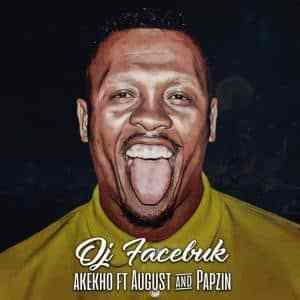 DJ Facebuk – Akekho Ft. August & Papzin